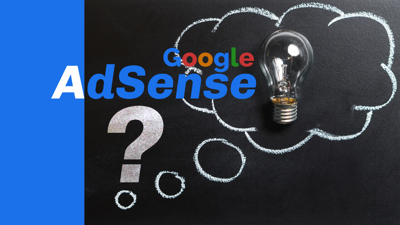 There Are Some Question People Think Always About AdSense