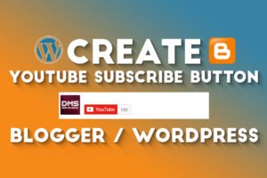 How To Add YouTube SUBSCRIBE Button In Blogger Or WordPress 2020?
