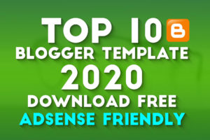 Top 10 Blogger Templates AdSense Friendly Download FREE with Full Setup Video